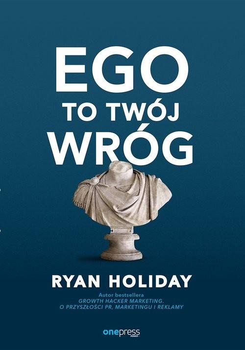 okładka Ego to Twój wróg, Książka | Holiday Ryan
