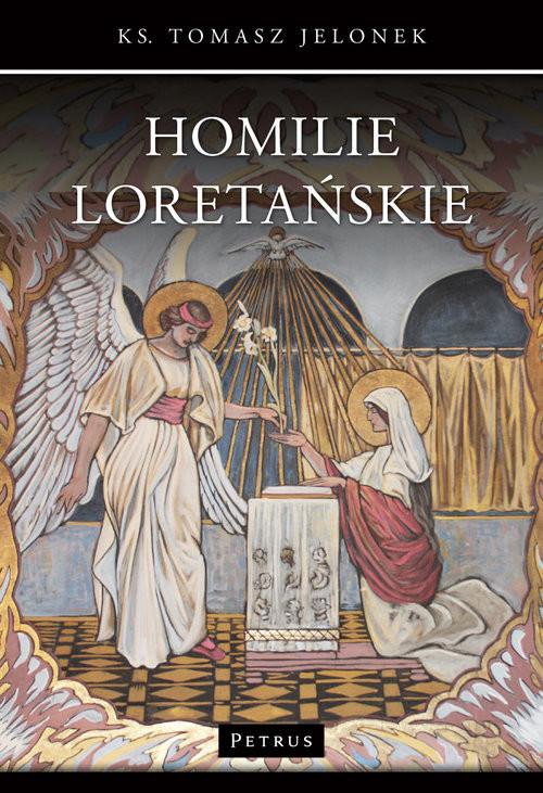 okładka Homilie Loretańskie 16, Książka | Jelonek Tomasz