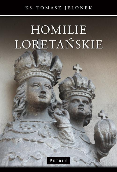 okładka Homilie Loretańskie 17książka |  | Jelonek Tomasz