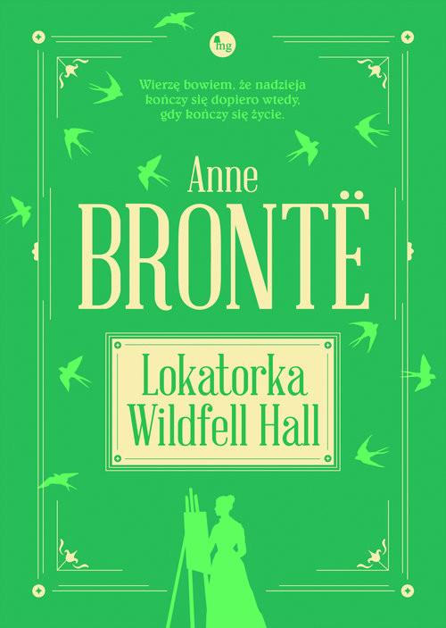 okładka Lokatorka Wildfell Hall Lokatorka Wildfell Hall, Książka | Anne Bronte