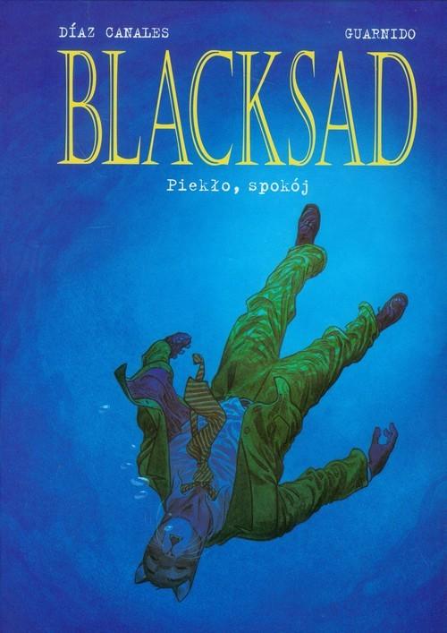 okładka Blacksad Piekło, spokój Tom 4książka |  | Juan Diaz Canales, Juanjo Guarnido