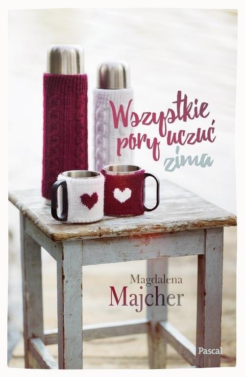 okładka Wszystkie pory uczuć Zima, Książka | Majcher Magdalena