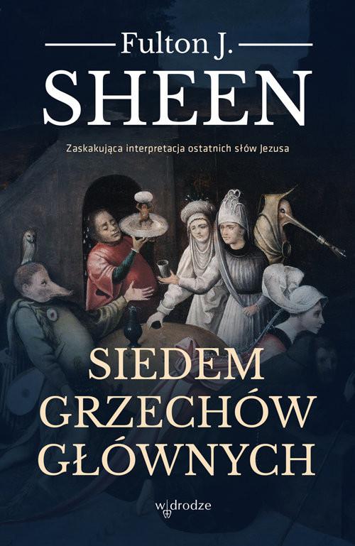 okładka Siedem grzechów głównych, Książka | Fulton J. Sheen