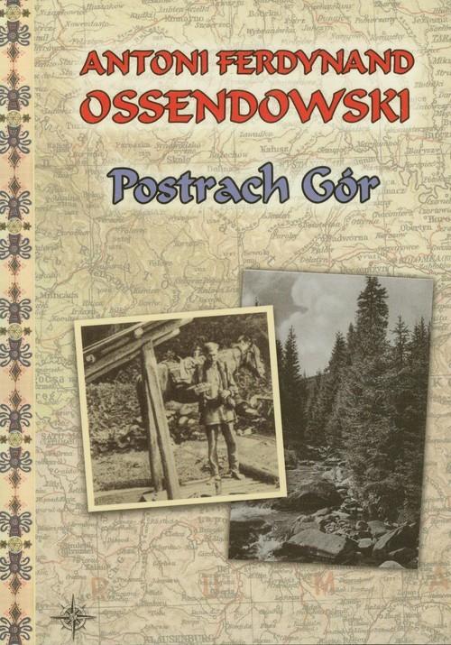 okładka Postrach Gór, Książka | Antoni Ferdynand Ossendowski