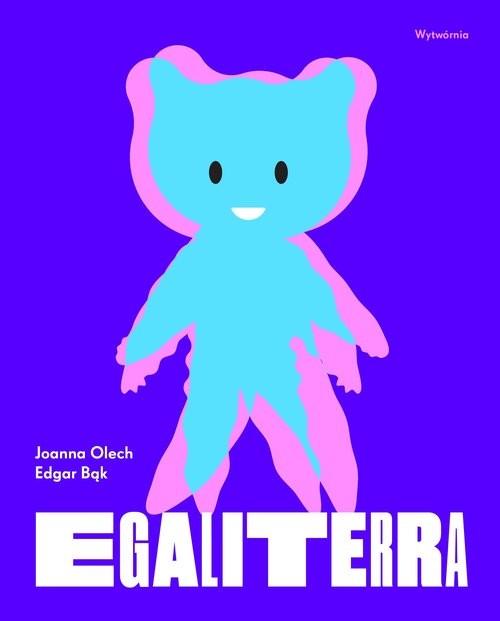 okładka Egaliterra, Książka | Joanna Olech, Edgar Bąk