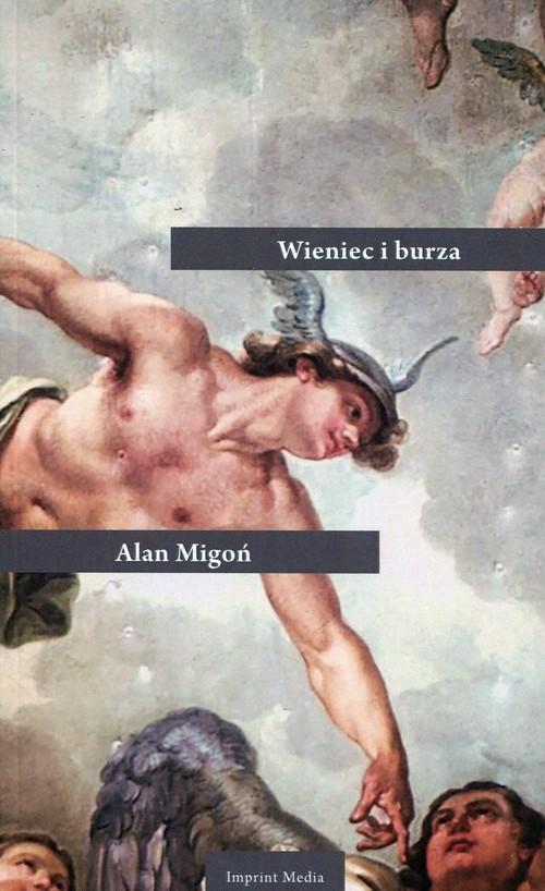 okładka Wieniec i burza, Książka | Migoń Alan