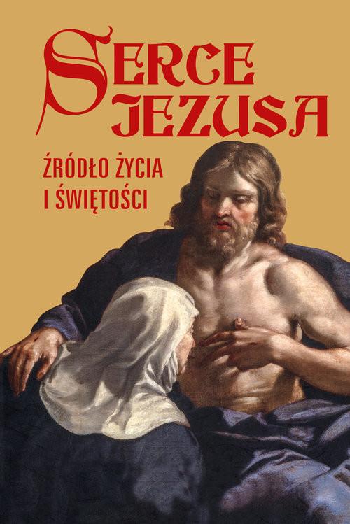 okładka Serce Jezusa źródło życia i świętościksiążka     