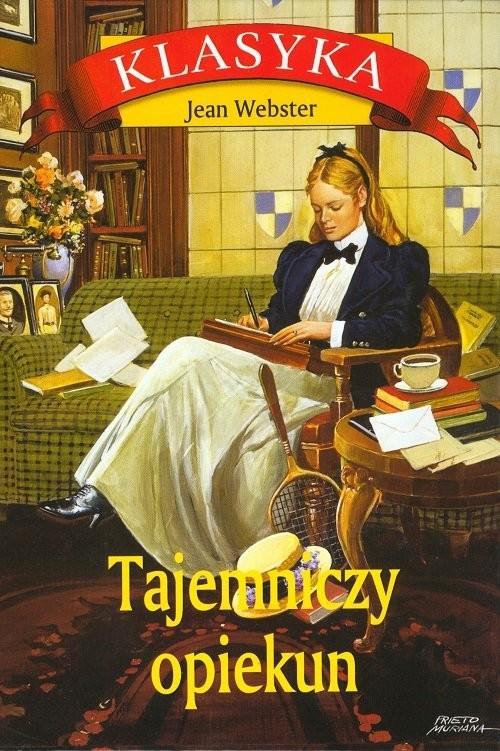 okładka Tajemniczy opiekun, Książka | Webster Jean