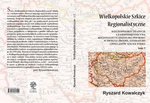 okładka Wielkopolskie Szkice Regionalistyczne Tom 5, Książka | Kowalczyk Ryszard