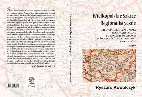 okładka Wielkopolskie Szkice Regionalistyczne Tom 6, Książka | Kowalczyk Ryszard