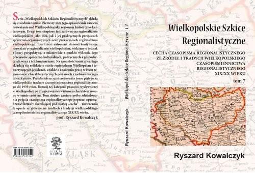 okładka Wielkopolskie Szkice Regionalistyczne Tom 7, Książka | Kowalczyk Ryszard