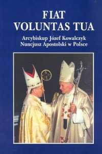 okładka Arcybiskup Józef Kowalczyk Nuncjusz Apostolski w Polsce, Książka |