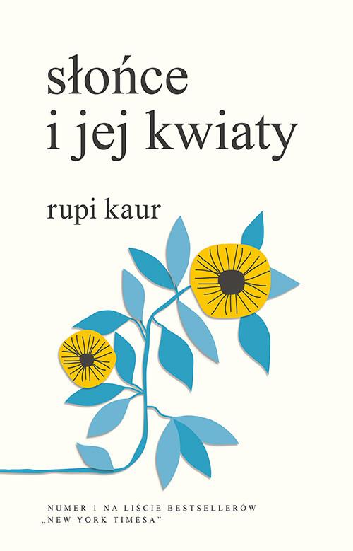 okładka Słońce i jej kwiaty, Książka | Kaur Rupi