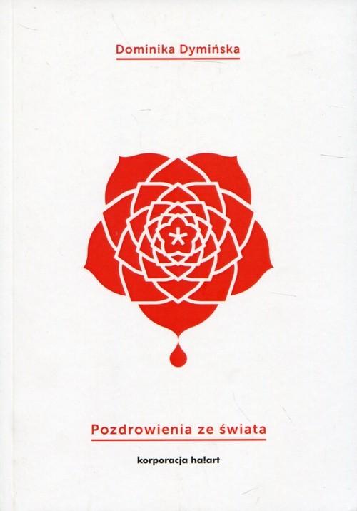 okładka Pozdrowienia ze świata, Książka | Dymińska Dominika