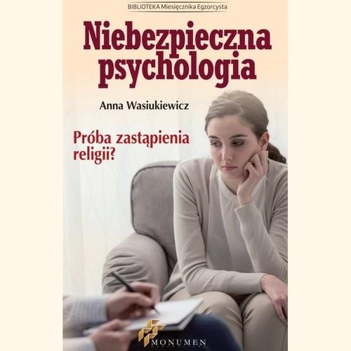 okładka Niebezpieczna psychologia, Książka   Wasiukiewicz Anna