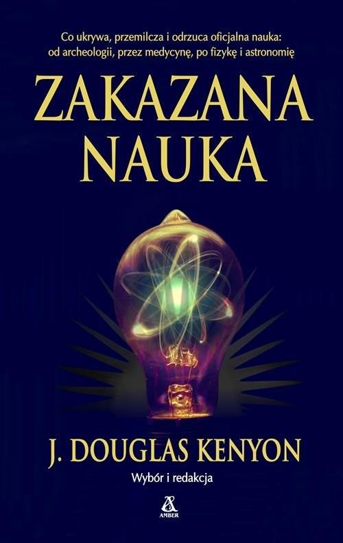 okładka Zakazana nauka, Książka | J. Douglas Kenyon
