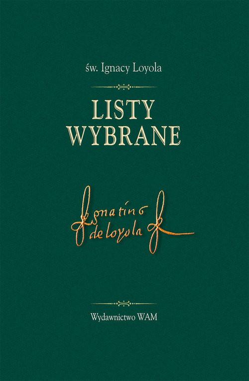 okładka Listy wybrane, Książka | Loyola Ignacy