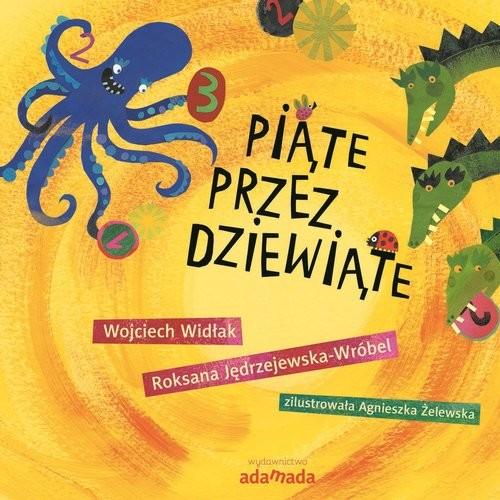okładka Piąte przez dziewiąte, Książka | Wojciech Widłak, Roksana Jedrzejewska-Wróbel