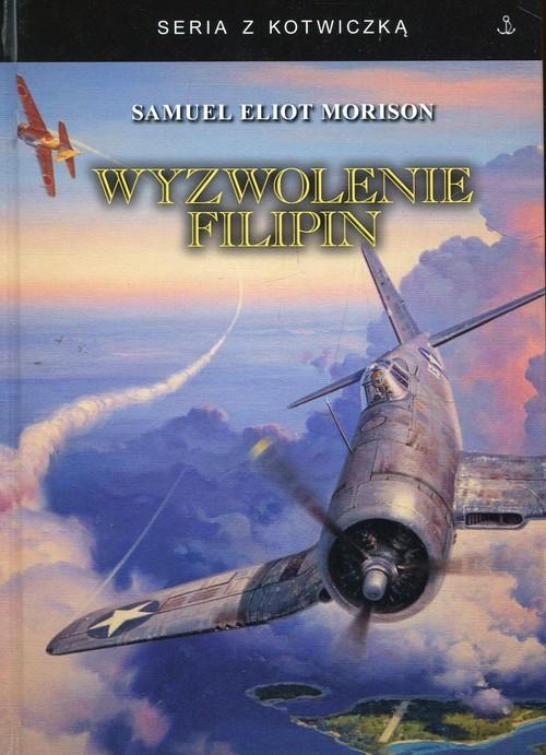 okładka Wyzwolenie Filipin, Książka   Samuel Eliot Morison