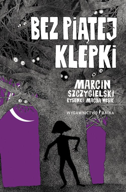 okładka Bez piątej klepki, Książka | Marcin Szczygielski