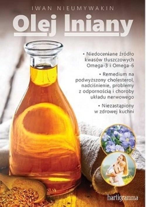 okładka Olej lniany, Książka | Iwan Nieumywakin