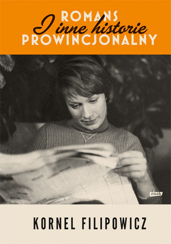 okładka Romans prowincjonalny i inne historie, Książka | Filipowicz Kornel