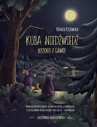okładka Kuba Niedźwiedź. Historie z gawry, Książka | Kijowska Renata