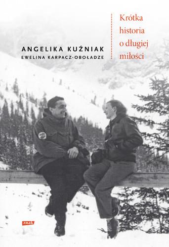 okładka Krótka historia o długiej miłości, Książka | Kuźniak Angelika, Karpacz-Oboładze Ewelina