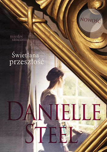 okładka Świetlana przeszłość, Książka | Steel Danielle