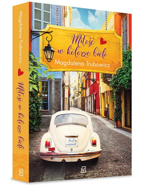 okładka Miłość w kolorze bieli, Książka | Magdalena  Trubowicz