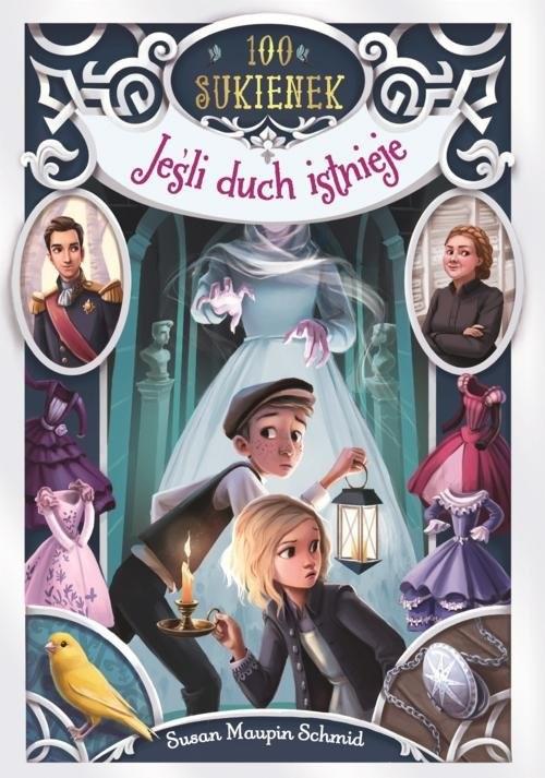 okładka Jeśli duch istnieje, Książka   Maupin-Schmid Susan