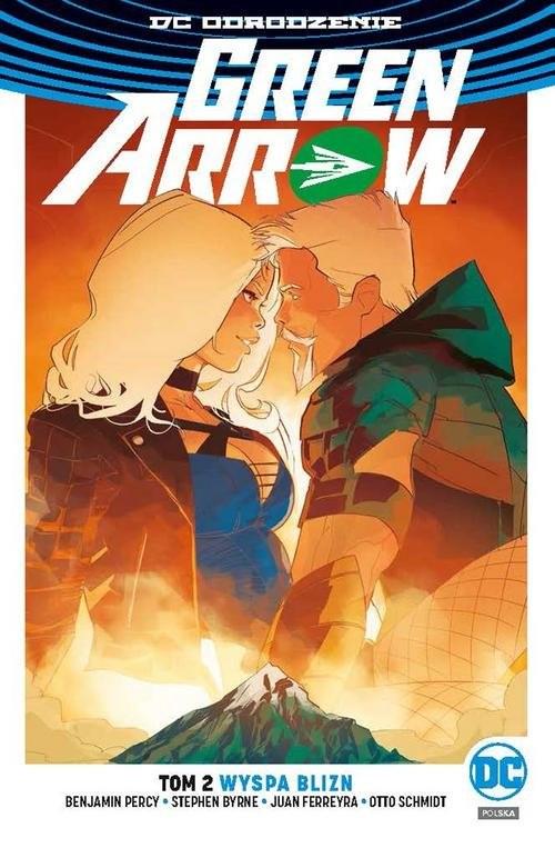 okładka Green Arrow Tom 2 Wyspa Bliznksiążka      Benjamin Percy, Stephen Byrne, Otto Schmidt, praca zbiorowa