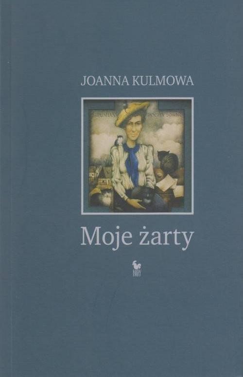 okładka Moje żarty, Książka | Kulmowa Joanna