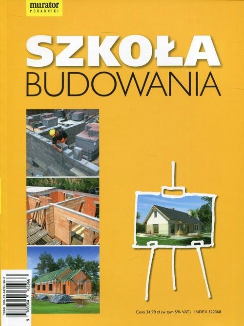 okładka Szkoła budowania, Książka   Anna Kamińska