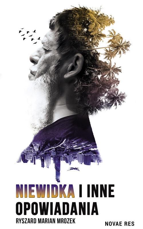 okładka Niewidka i inne opowiadania, Książka | Ryszard Marian  Mrozek