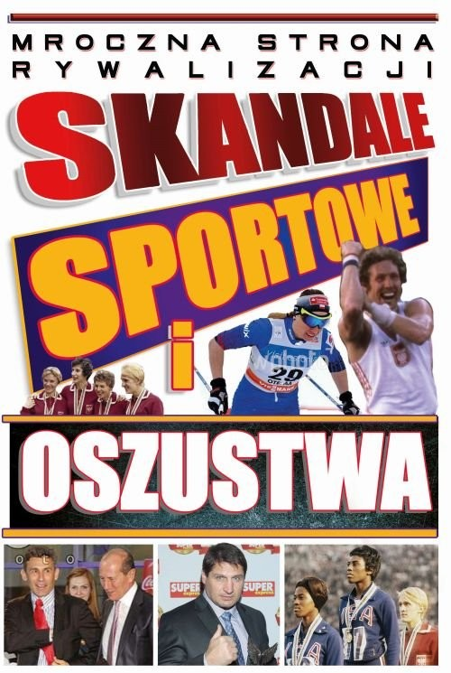 okładka Skandale sportowe i oszustwa, Książka |