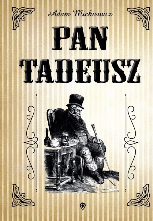 okładka Pan Tadeusz, Książka | Adam Mickiewicz