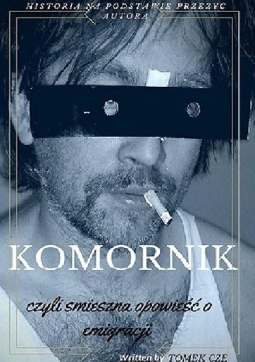 okładka Komornik, Książka | Cze Tomasz