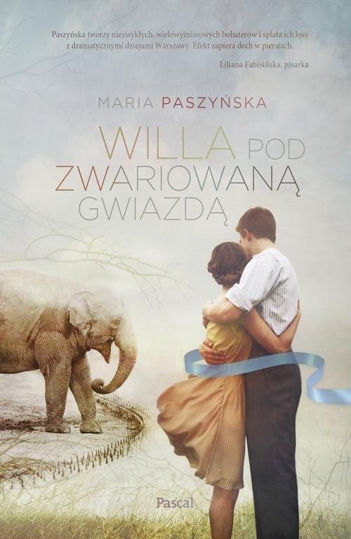 okładka Willa pod zwariowaną gwiazdą, Książka | Paszyńska Maria