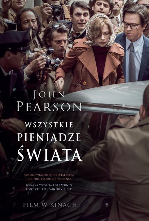 okładka Wszystkie pieniądze świata, Książka | Pearson John