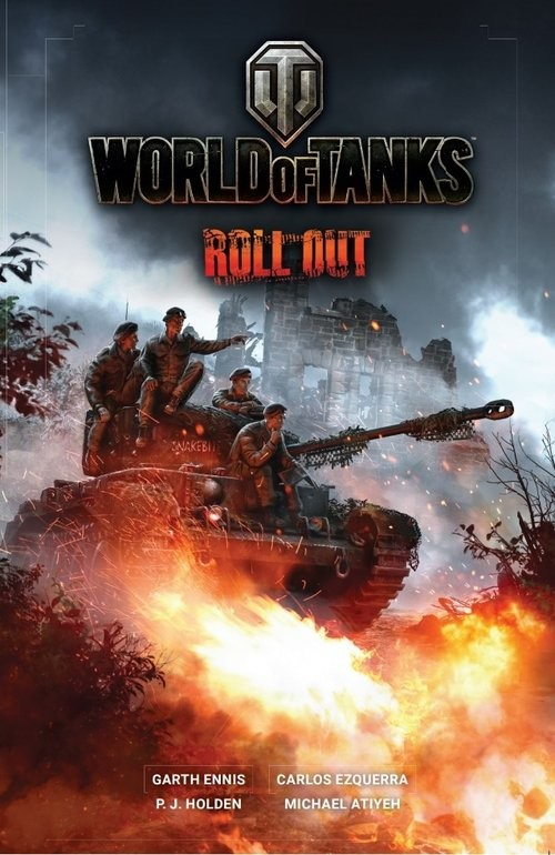 okładka World of Tanks Roll Out, Książka | Garth Ennis, Carlos Ezquerra, P.J. Holden, At