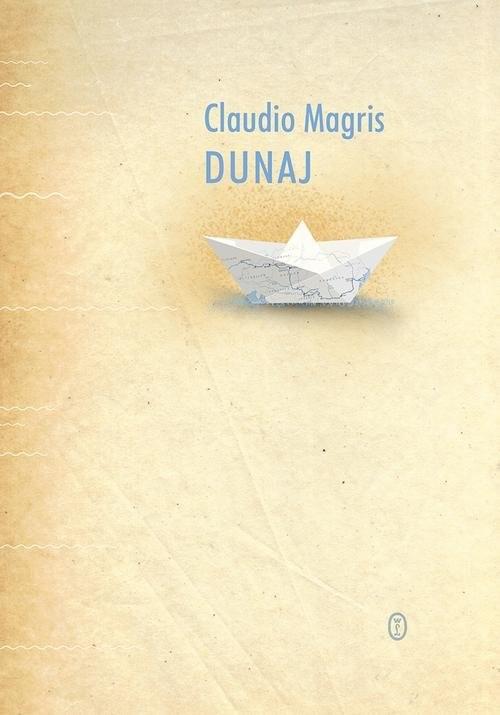 okładka Dunaj, Książka | Magris Claudio