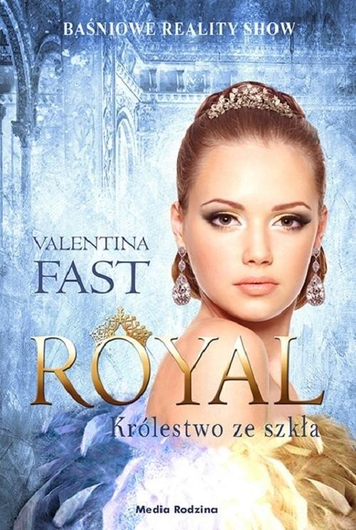 okładka Royal Królestwo ze szkła, Książka | Fast Valentina