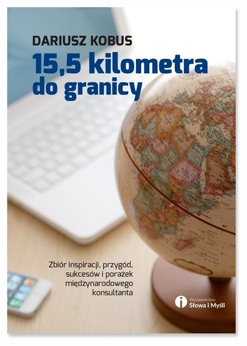 okładka 15,5 kilometra do granicy, Książka   Dariusz Kobus