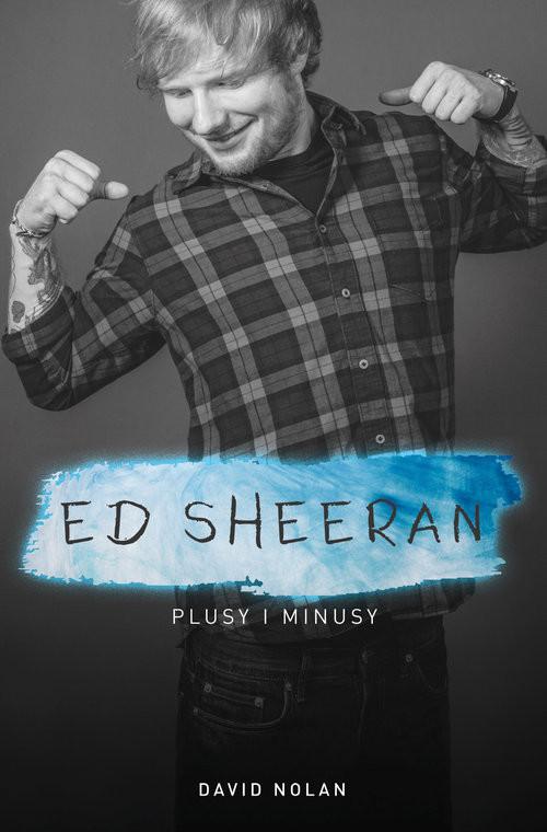 okładka Ed Sheeran Plusy i minusy, Książka | Nolan David