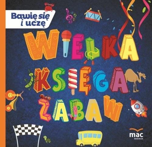 okładka Wielka księga zabaw, Książka | Marczewska Magdalena