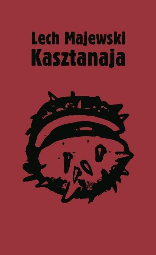 okładka Kasztanaja, Książka | Lech Majewski