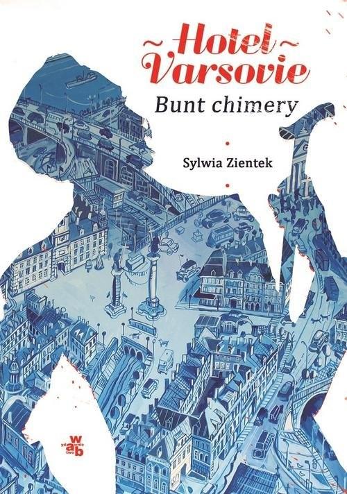 okładka Hotel Varsovie 2 Bunt chimery, Książka | Zientek Sylwia