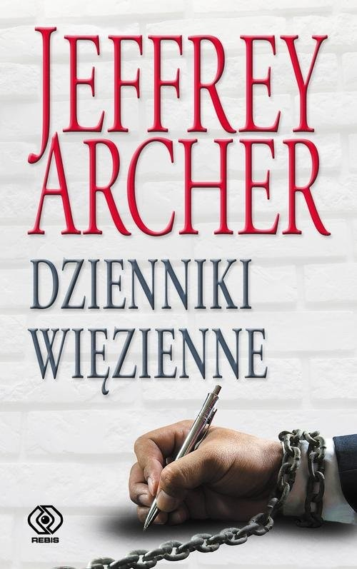 okładka Dzienniki więzienne, Książka | Jeffrey Archer