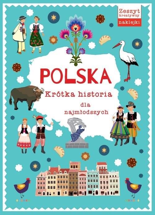 okładka Polska Krótka historia dla najmłodszych, Książka |